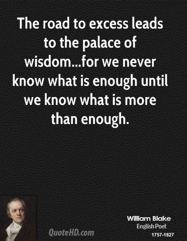 william-blake-quote-the-road-to-excess-leads-to-the-palace-of-wisdomfo